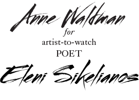 Anne Waldman for Eleni Sikelianos