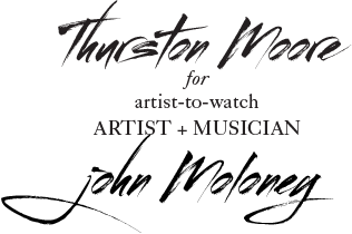 Thurston Moore for John Moloney